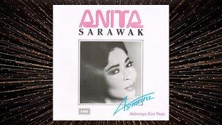 Akhirnya Kini Pasti [RAP Mix] -  Anita Sarawak (Official Audio)