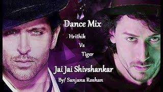 Jai Jai Shivshankar - Dance Mix | Hrithik Roshan | Tiger Shroff | War