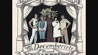 Watch Decemberists We Both Go Down Together video