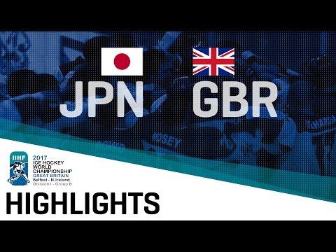 Japan - Great Britain | Highlights | 2017 IIHF Ice Hockey World Championship Division I Group B