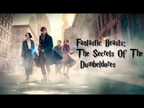 Fantastic Beasts 3 Trailer: The Secrets Of The Dumbeldores | 1080p HD