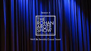 The Rohan Arote Show: Season 4