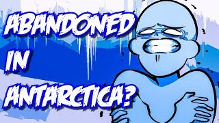 By the way, Can You Survive in Antarctica?