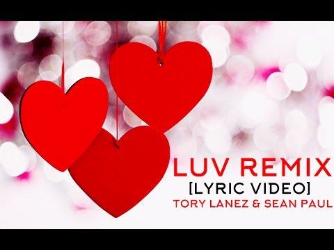 Tory Lanez - Luv Remix Ft. Sean Paul [Lyric Video]