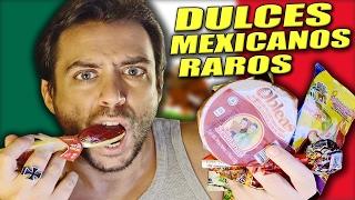 ESPAÑOL PRUEBA LOS 10 DULCES MEXICANOS MÁS RAROS DEL MERCADO... thumbnail