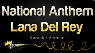 Lana Del Rey - National Anthem (Karaoke Version)