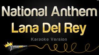 Lana Del Rey - National Anthem (Karaoke Version)