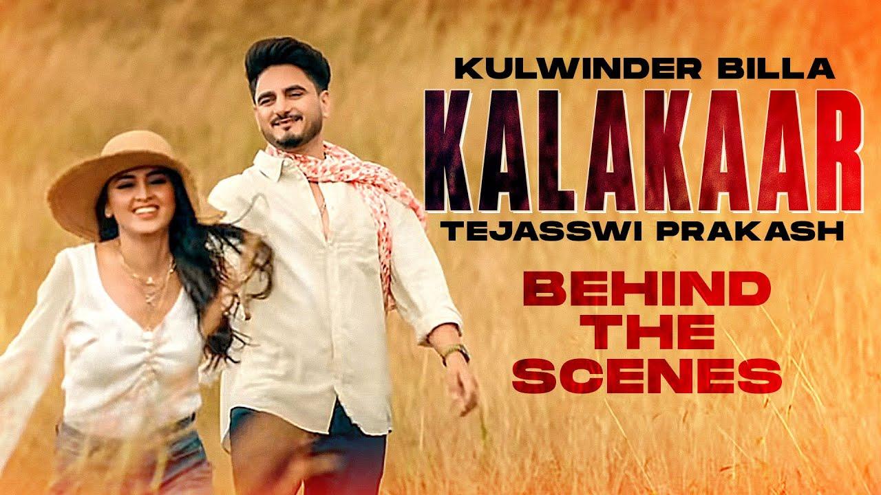 Kalakaar (BTS)   Kulwinder Billa Ft Tejasswi Prakash   Babbu  Enzo  Latest Punjabi Songs 2020