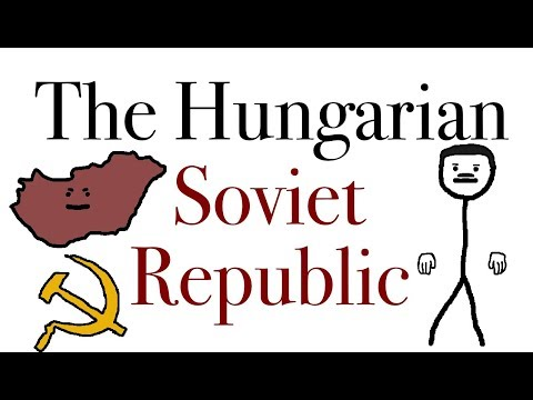 When Hungary Almost Became Communist After WW1, The Hungarian Soviet Republic.