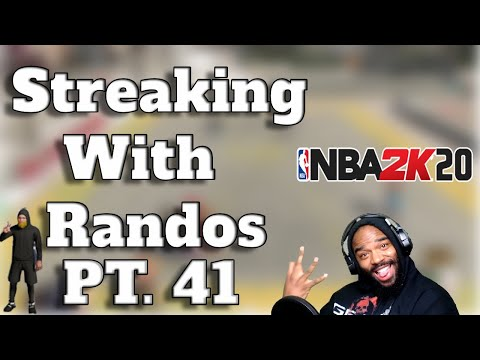 putting-randos-on-my-back-streaking-with-randos-pt41-nba2k20