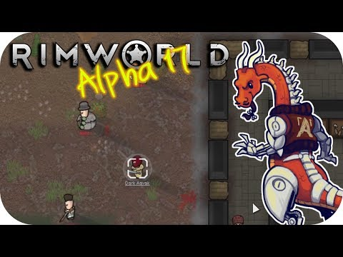 Rimworld Alpha 17 - 7. Beavers & Bandits - Let's Play Rimworld Gameplay