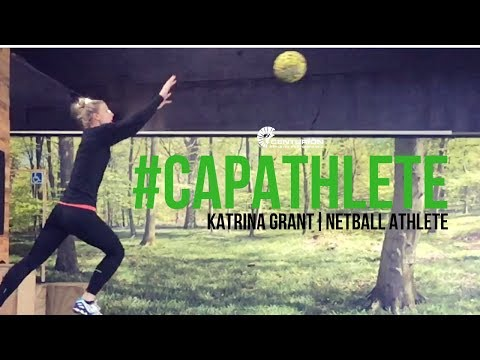 CAP Athlete- Katrina Grant, Netball Athlete: How To Become The Silver Fern Captain