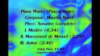Ravel, Maurice - Sonatine (complete) - Pascal Rogé, piano (1903-05)