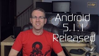 Android 5.1.1 Released, Google Cell Service Incoming, Xperia Z4 Unveiled!