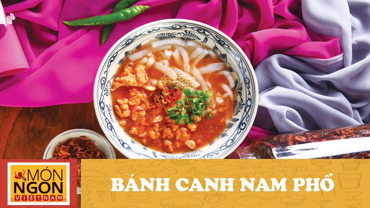Cách nấu món Bánh Canh Nam Phổ l Võ Quốc l Món Ngon Việt Nam