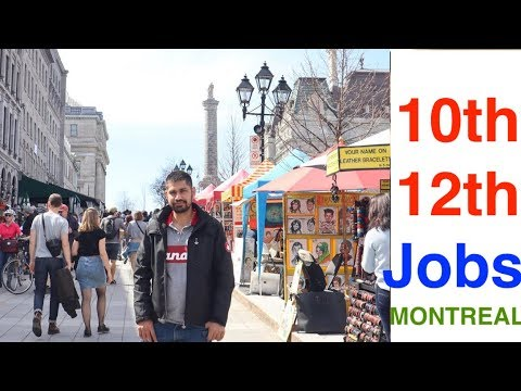 10TH,12TH JOBS IN MONTREAL CANADA