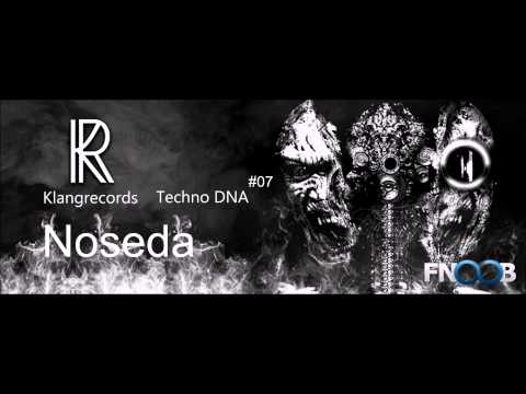 Techno DNA by Klangrecords 07 - Noseda (FNOOB Techno Radio)