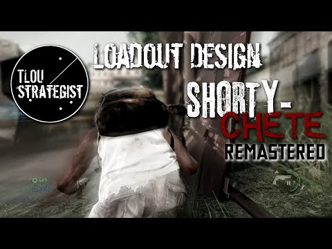 Loadout Design: Shorty-Chete Remastered | The Last Of Us Online Multiplayer