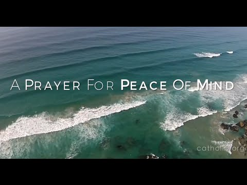 A Prayer For Peace Of Mind HD