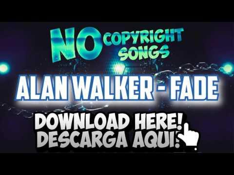 FADE - Alan Walker   [Download/Descarga 320kbps] - NCS