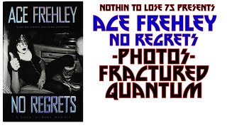 Ace Frehley - No Regrets Audio - Photos - Fractured Quantum