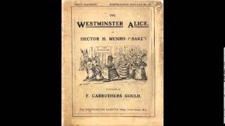 The Westminster Alice by Saki - 4/11. Alice and the Liberal Party (read by Ruth Golding)