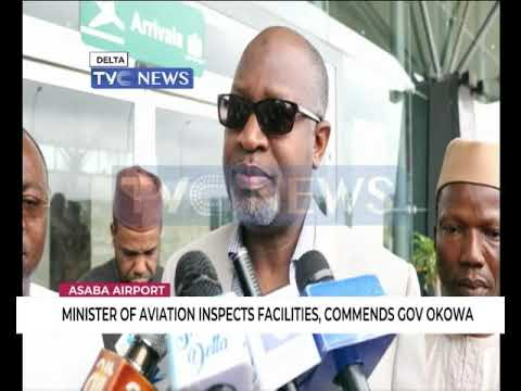 Minister Of Aviation Inspects Asaba Airport Facilities, Commends Okowa