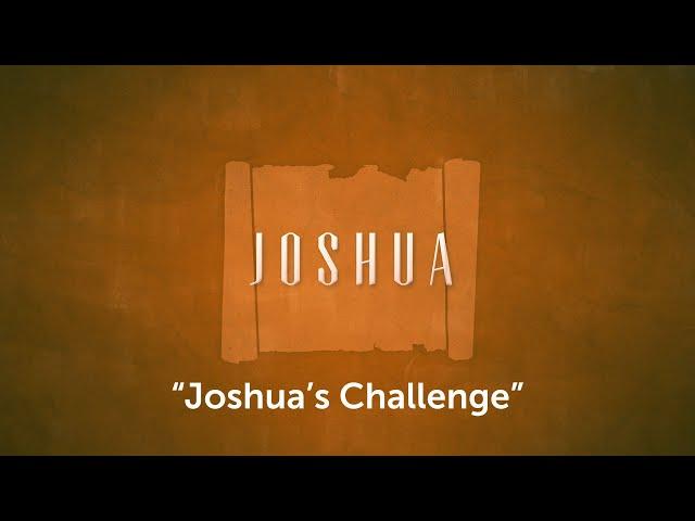 Joshua's Challenge