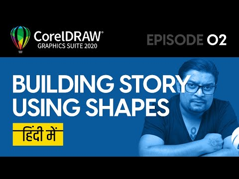 """Building a Story"" using shapes in CorelDRAW 2020, CorelDRAW Tutorials in Hindi, CorelDRAW Hindi Me"