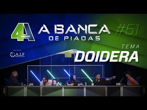 BANCA DE PIADAS - DOIDERA - #51 Participação Diogo Defante