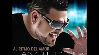 Angel Lopez Al Ritmo Del Amor (Ft Muzik Junkies) Official Music Video