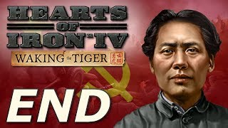 Hearts of Iron IV: Waking the Tiger | Communist China - END