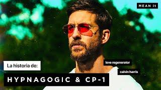 Baixar Explicando la canción: HYPNAGOGIC (I CAN'T WAIT) & CP-1 - LOVE REGENERATOR & CALVIN HARRIS | MEAN it