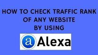 How To Check traffic Rank Of Any Website