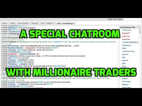 A New Chatroom With Several Millionaire Traders