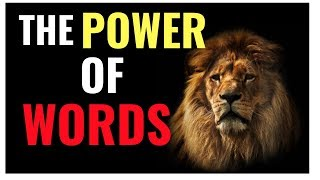 CHANGE your WORDS, CHANGE your LIFE!
