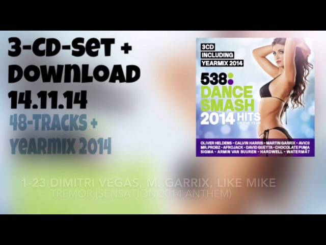 538 Dance Smash 2014 Hits of the Year (Official Minimix)