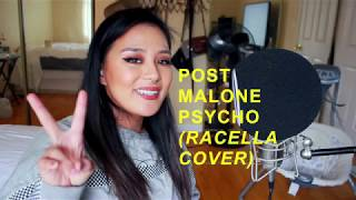 POST MALONE - PSYCHO ( RACELLA COVER)