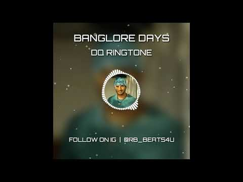 DQ RINGTONE | BANGLORE DAYS | DULQUER SALMAAN | RB BEATS