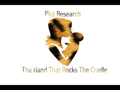 Thumbnail: Plot Inspiration - The Hand That Rocks The Cradle