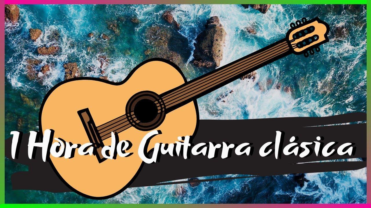 1 Hora de Guitarra Clásica