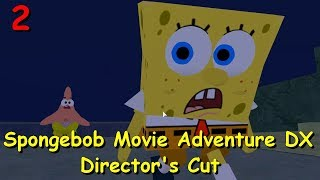 Spongebob Movie Adventure DX: Director's Cut #02 (Roblox Map)