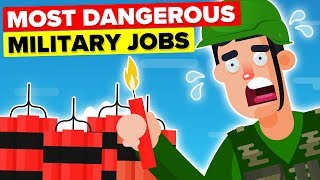 Most Dangerous Military  Army Jobs