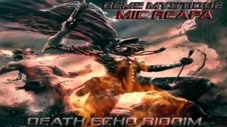 Beme Mystique - MIC REAPA (Lava Vein & Dakta Diss) Death Echo Riddim Morris Code Prod