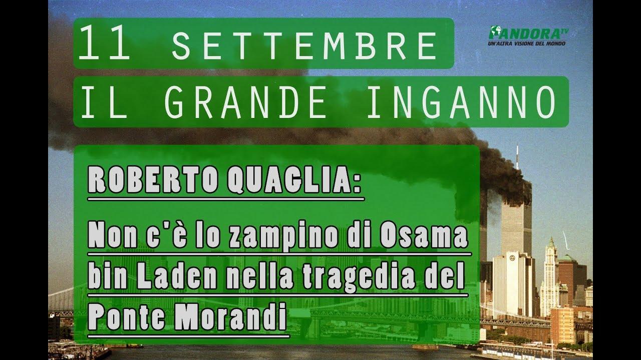 Roberto Quaglia:  Non c'è lo zampino di Osama bin Laden nella tragedia del Ponte Morandi