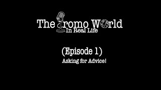 The Promo World In Real Life (Episode 1)