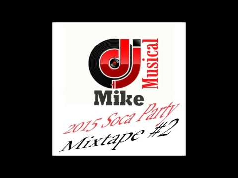 2015 Soca Mixtape #2 Updated