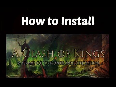 How To Install A Clash Of Kings Mod For Mount And Blade Warband