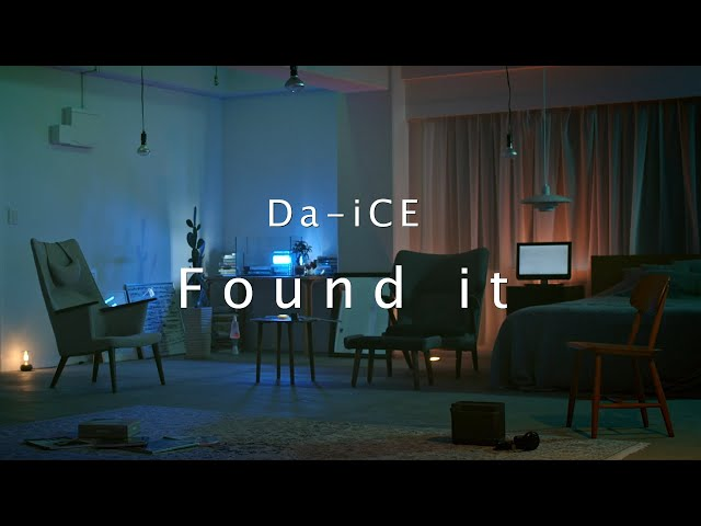Da-iCE / 「Found it」Lyric Video