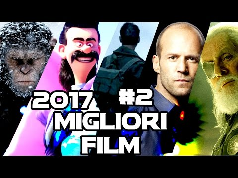I MIGLIORI FILM DEL 2017 - Trailer Compilation Vol. 2